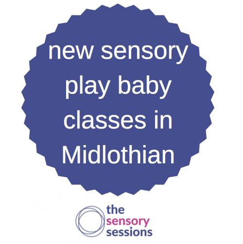 sensory play classes for babies midlothian